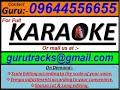Sita Lo Aji Jaluchi Jahara Chita Lo Oriya Karaoke by Guru  09644556655