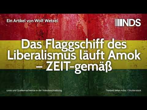 Das Flaggschiff des Liberalismus läuft Amok – ZEIT-gemäß | Wolf Wetzel | NDS | 20.11.2019