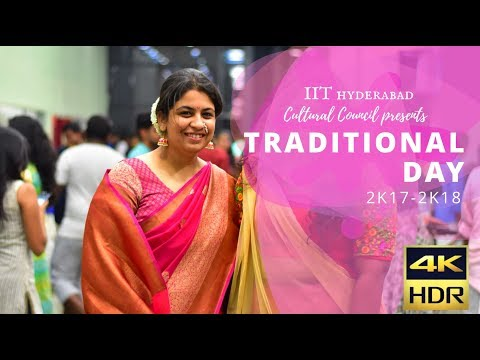 Traditional Night   2k17-2k18   IIT Hyderabad   Cultural Council  