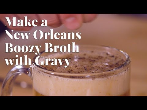 Make a New Orleans Boozy Broth With Gravy