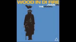 Wood In Di Fire - Laos Para Ti