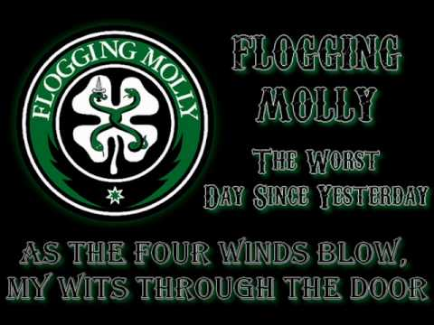 Flogging Molly - The worst day since yesterday (lyrics)