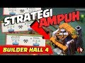 STRATEGI MENANG MUDAH & AMPUH BUILDER HALL 4 - Coc Indonesia