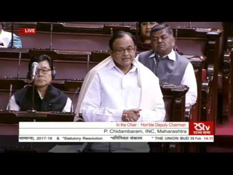 Sh. P Chidambaram's remarks| Discussion on Union Budget( 2017-18)