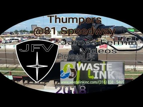 Thumpers #38, Heat 1, 81 Speedway, 07/21/18
