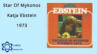 Star Of Mykonos - Katja Ebstein 1974 HQ Lyrics MusiClypz