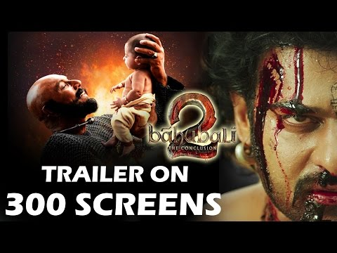 Thumbnail: Baahubali 2 CREATES Record - Trailer To Be Launched Across 300 Screens