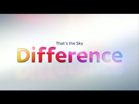 The Sky Difference – Sky Atlantic