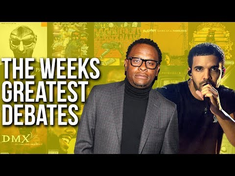 Drake, Scarface & The Week's Best Debates