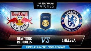Video Gol Pertandingan New York Red Bulls vs Chelsea