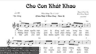 [Thánh Ca] Cho Con Khát Khao - Huỳnh Minh Kỳ - Đinh Công Huỳnh - CĐ Phanxico GX Thánh Tâm