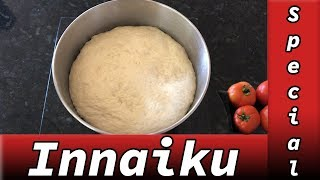 Innaiku Special: Easy To Make Pizza Dough From Scratch in Tamil | Homemade Pizza Recipe