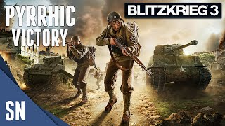 Blitzkrieg 3 - Gameplay - First Pyrrhic Victory!