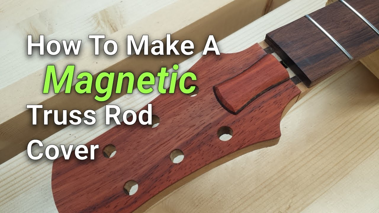 How To Make A Magnetic Truss Rod Cover | Making A Truss Rod Cover For An Electric Guitar