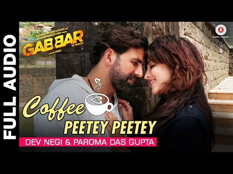 Coffee Peetey Peetey Full Audio - Gabbar Is Back  | Akshay Kumar & Shruti Haasan