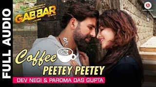 Coffee Peetey Peetey Full Audio – Gabbar Is Back    Akshay Kumar & Sh …