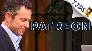 Sam Harris Drops Patreon - Other Creators Follow