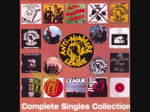 Anti nowhere league (UK) - Complete singles collection (1995) FULL ALBUM
