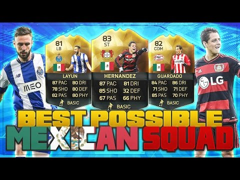 Best Possible Mexico Squad! | FIFA 16