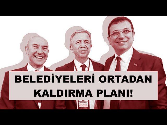 AKP'NİN YENİ PLANI... BELEDİYELER TAMAMEN ORTADAN KALDIRILACAK!