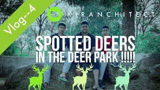 Vlog--4|Spotted deers in the Deer Park| Kiranchitect |