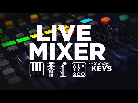 Live Mixer Expansion For Sunday Keys- Use MainStage To Mix Your Band!