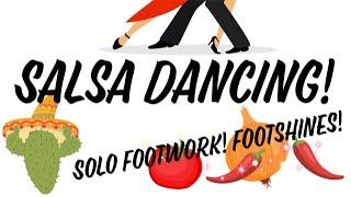 Salsa- Solo Footwork & Footshines