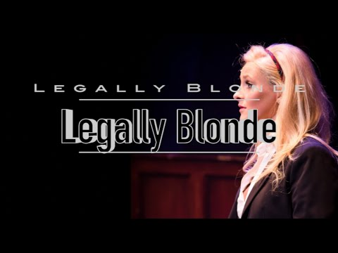 Legally Blonde || Legally Blonde the Musical