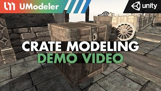 Crate Modeling with UModeler 2.0 in Unity.