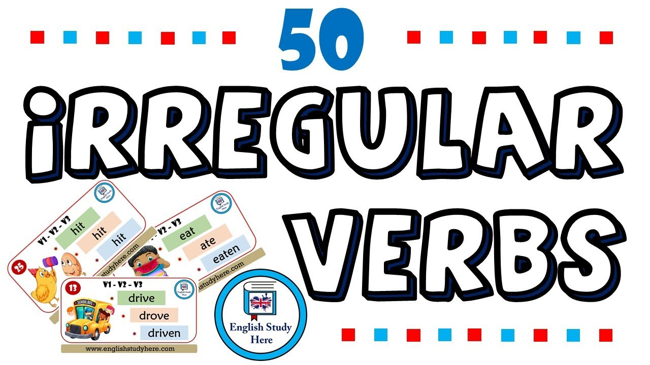 50 Most Common Irregular Verbs in English with Pictures | Irregular Verbs  in English