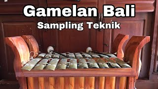 Gamelan Bali sampling Technique HD