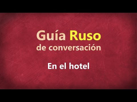 en-el-hotel---guía-de-conversación-ruso