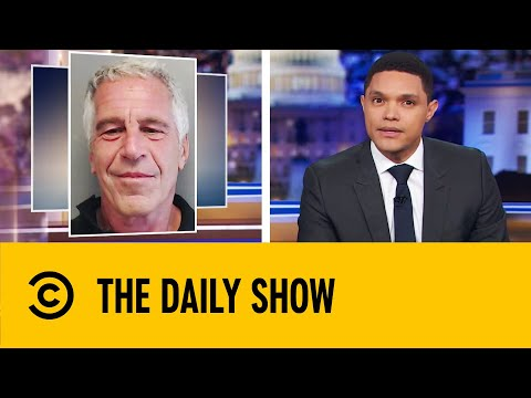 Jeffrey Epstein's Death Sparks Multiple Conspiracy Theories | The Daily Show with Trevor Noah
