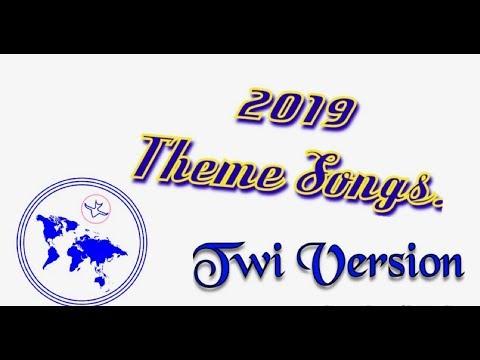 2019 CHURCH OF PENTECOST THEME SONGS : [ FULL TWI VERSION ]