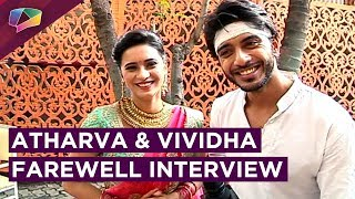Atharva And Vividha Bid A Good Bye | Exclusive Interview | Jana Na Dil Se Door | Star Plus