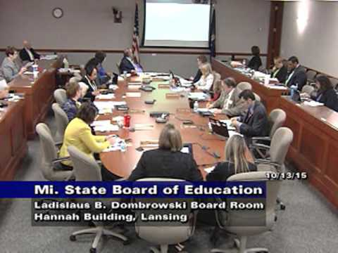 Michigan State Board of Education October 13, 2015 Meeting - Morning Session