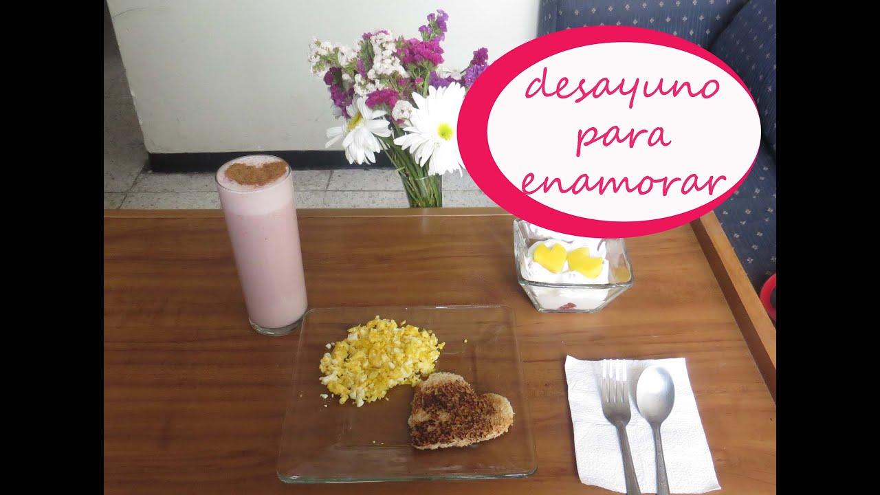 desayuno para enamorar ideas 14 feb youtube