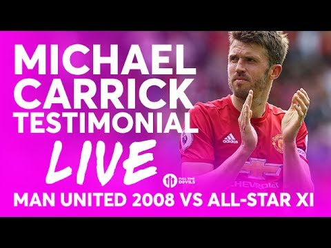 Fan Views: Michael Carrick Testimonial! Manchester United 2008 vs All-Star XI LIVE STREAM
