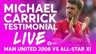 vuclip Fan Views: Michael Carrick Testimonial! Manchester United 2008 vs All-Star XI LIVE STREAM