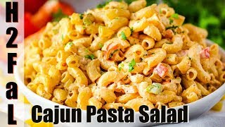 Scrumptious Sides | Cajun Pasta Salad | How To Feed A Loon