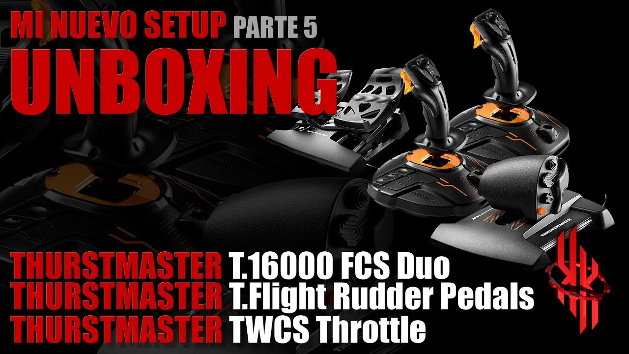 My new Setup: Unboxing T 16000M FCS Duo, TWCS Throttle y T Flight Rudder  Pedals from Thrustmaster