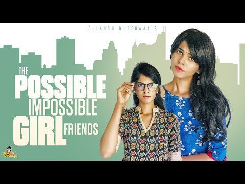 """The Possible """"Impossible"""" Girl Friends 