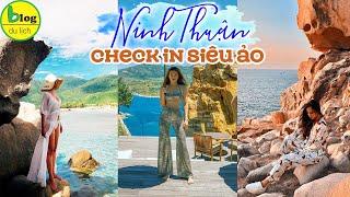 Du lịch Ninh Thuận 2021 đến 9 toạ độ check in hot nhất