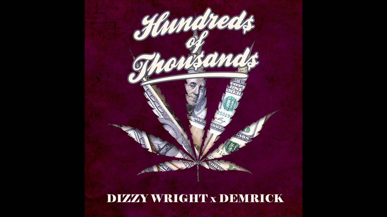 Dizzy Wright x Demrick - Hundreds of Thousands (Prod by ...