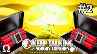 THE BEST JOB EVER, RIGHT GUYS?! | Keep Talking & Nobody Explodes #2
