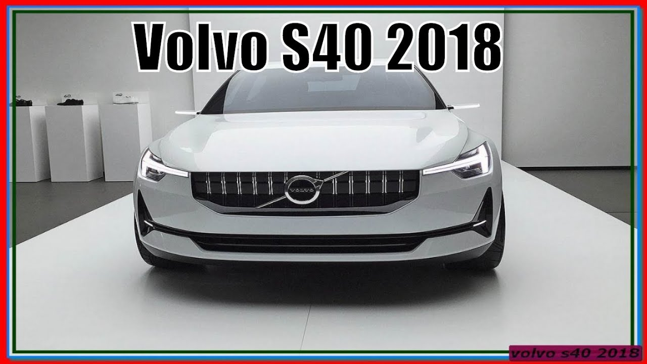 New volvo s40 2018 amazing concept and spysots - YouTube