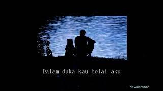 Opick feat Adiba - Terima Kasih Ayah (Short Lyrics)