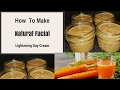 How To Make Natural facial lightening Day cream