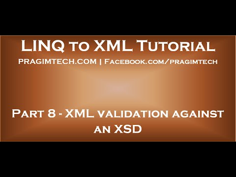 Part 8   XML validation against XSD