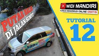 Tutorial 12 | Cara putar balik atau U turn di jalan sempit by kursus mengemudi mobil Widi Mandiri